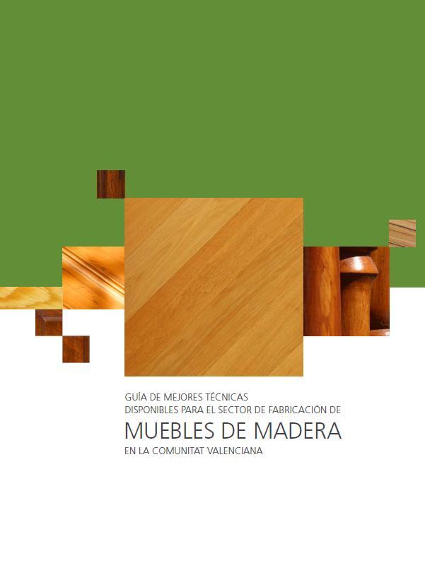 Mejores t cnicas disponibles para la fabricaci n de - Fabricacion de muebles de madera ...